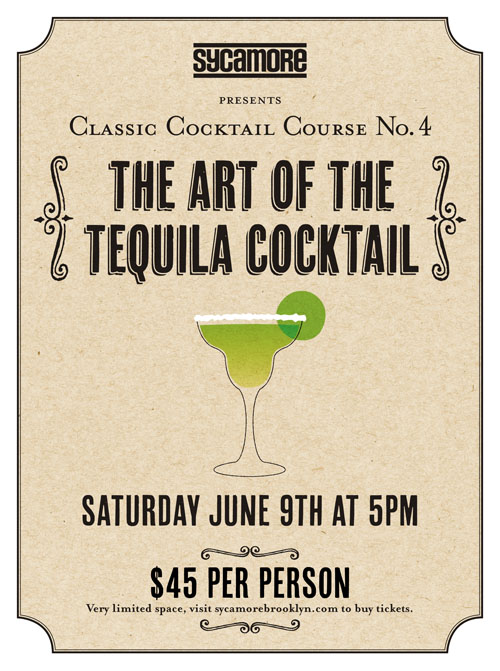Margaritas and Beyond: Get Yer Tequila Cocktail Course Tickets right now!